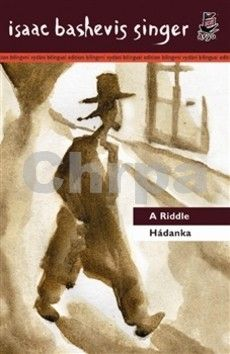 Isaac Bashevis Singer: Hádanka A Riddle cena od 191 Kč