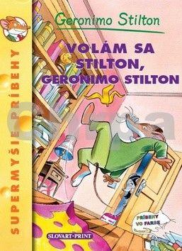 Geronimo Stilton: Volám sa Stilton, Geronimo Stilton cena od 85 Kč
