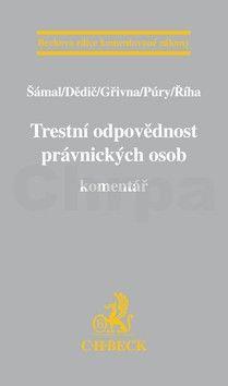 Jiří Říha: Trestní odpovědnost právnických osob. Komentář cena od 1196 Kč