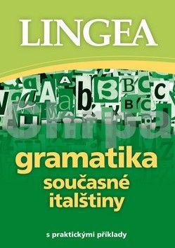 Gramatika současné italštiny cena od 84 Kč