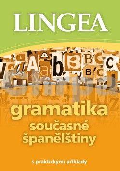Gramatika současné španělštiny cena od 119 Kč