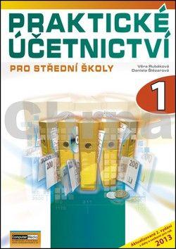 Kolektiv: Praktické účetnictví pro střední školy - 1. díl - 2. vydání cena od 126 Kč