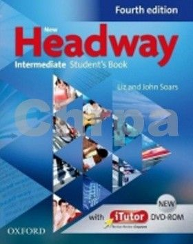 John a Liz Soars: New Headway Fourth Edition Intermediate Student´s Book with iTutor DVD-ROM cena od 404 Kč