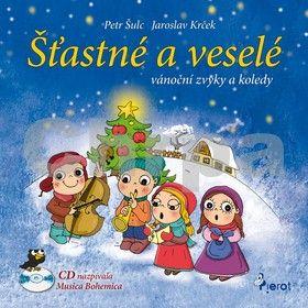 Jaroslav Krček, Petr Šulc: Šťastné a veselé vánoční zvyky a koledy + CD cena od 180 Kč