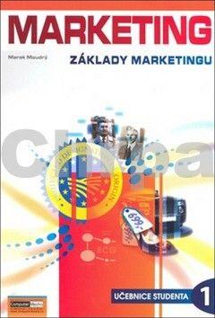 Marek Moudrý: Marketing - Základy marketingu 1. - Učebnice studenta cena od 130 Kč