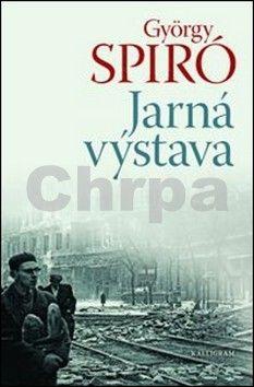 György Spiró: Jarná výstava cena od 160 Kč