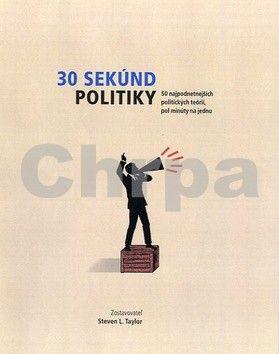 Steven Taylor: 30 sekúnd politiky cena od 334 Kč