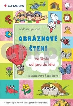 Radana Lipusová: Obrázkové čtení – Ve škole od jara do léta cena od 146 Kč