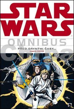Roy Thomas, Don Glut: Star Wars - Omnibus - Před dávnými časy… 1 cena od 718 Kč