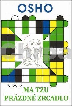 Osho: Ma Tzu - Prázdné zrcadlo - Osho cena od 143 Kč