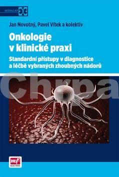 Onkologie v klinické praxi cena od 340 Kč