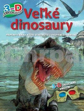 Svojtka Veľké dinosaury 3-D dobrodružstvo cena od 190 Kč