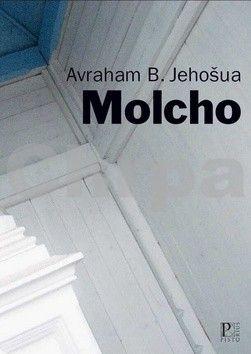 Avraham B. Jehošua: Molcho cena od 0 Kč