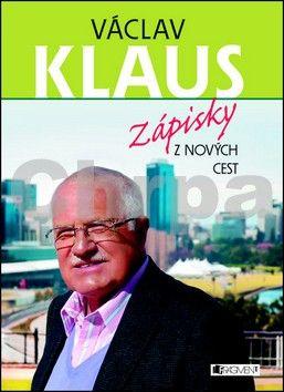 Václav Klaus: Zápisky z nových cest cena od 209 Kč