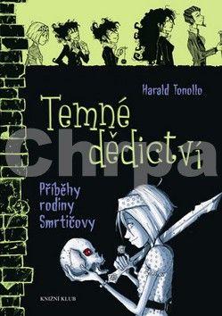 Harald Tonollo: Smrtičovi 1: Temné dědictví cena od 159 Kč