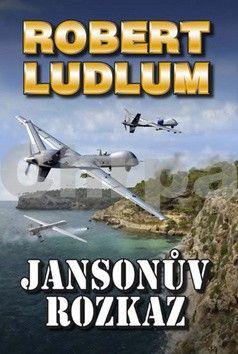 Robert Ludlum: Jansonův rozkaz cena od 79 Kč