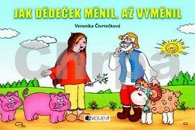 Veronika Čtvrtečková: Jak dědeček měnil, až vyměnil cena od 74 Kč