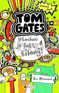 Liz Pichon: Úžasný deník - Tom Gates. Všechno je fakt šílený! cena od 173 Kč