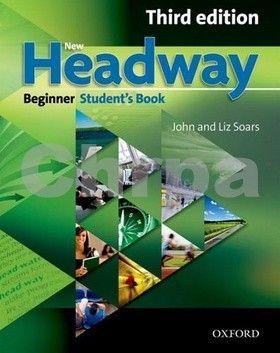 John a Liz Soars: New Headway Beginner Third edition Student´s book cena od 422 Kč