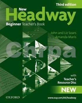 John a Liz Soars: New Headway Third edition Beginner Teacher´s Book + Resource CD-rom Pack cena od 419 Kč