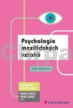 Julia Willerton: Psychologie mezilidských vztahů cena od 104 Kč