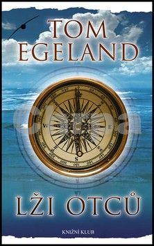 Tom Egeland: Lži otců cena od 79 Kč