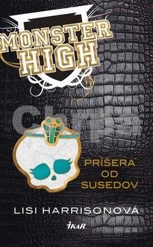 Lisi Harrisonová: Monster High 2 Príšera od susedov cena od 214 Kč