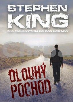 Stephen King: Dlouhý pochod cena od 0 Kč