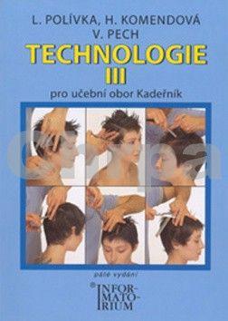 Polívka L.: Technologie III pro 3. ročník UO Kadeřník - 5. vydání cena od 209 Kč