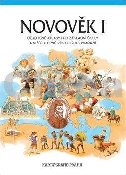 Kartografie PRAHA Novověk I. Dějepisné atlasy pro základní školy a nižší stupně víceleltých gymnáz cena od 104 Kč