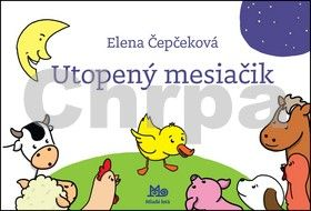 Elena Čepčeková: Utopený mesiačik cena od 73 Kč