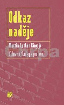 Martin Luther King: Odkaz naděje cena od 224 Kč