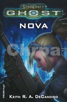 Keith R. A. DeCandido: StarCraft - Ghost 1 - Nova cena od 148 Kč