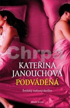 Kateřina Janouchová: Podváděná cena od 221 Kč