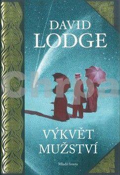 David Lodge: Výkvět mužství cena od 319 Kč