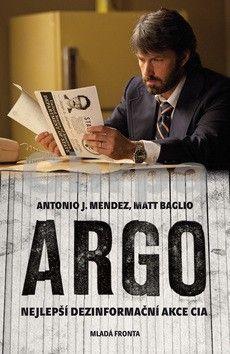 Matt Baglio, Antonio J. Mendez: Argo cena od 135 Kč
