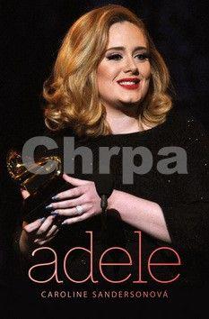 Caroline Sanderson: Adele cena od 156 Kč