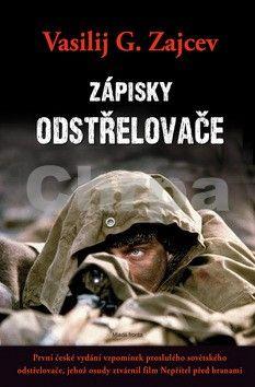 Vasilij Grigorjevič Zajcev: Zápisky odstřelovače cena od 215 Kč