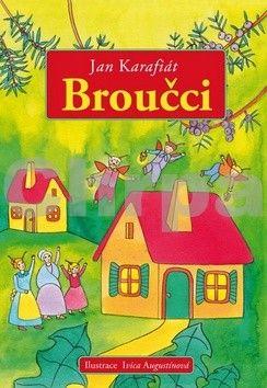 Ivica Augustínová, Jan Karafiát: Broučci cena od 135 Kč
