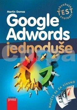Martin Domes: Google Adwords Jednoduše cena od 93 Kč