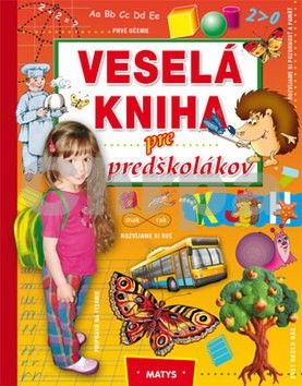 Matys Veselá kniha pre predškolákov cena od 246 Kč