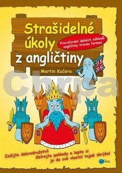 Martin Kučera: Strašidelné úkoly z angličtiny cena od 142 Kč