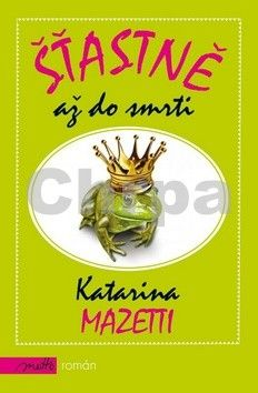 Katarina Mazetti: Šťastně až do smrti cena od 163 Kč