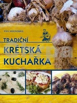 Irini Milolidakis: Tradiční krétská kuchařka cena od 103 Kč