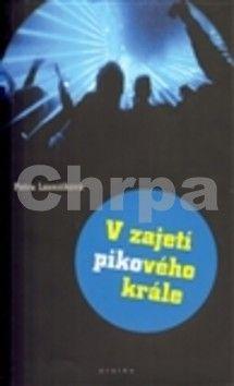 Petra Lázničková: V zajetí pikového krále cena od 0 Kč