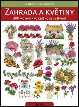 Maria Diazová: Zahrada a květiny cena od 97 Kč
