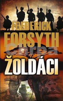 Frederick Forsyth: Žoldáci cena od 89 Kč