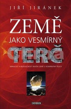 Jiří Jiránek: Země jako vesmírný terč cena od 129 Kč