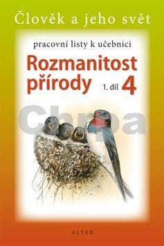 Kolektiv autorů: Pracovní listy k učebnici Rozmanitost přírody 4, 1.díl cena od 29 Kč