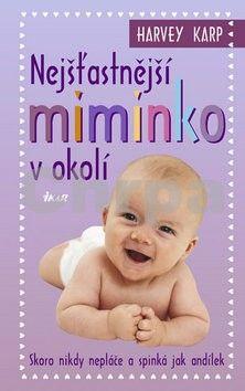 Harvey Karp: Nejšťastnější miminko v okolí